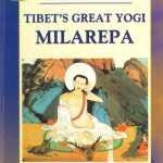 Milarepa, the most legendary saint in Tibetan Buddhist history